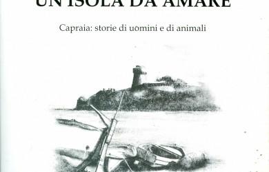 Folco Giusti Un'isola da amare Capraia